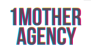 1 Mother Agency